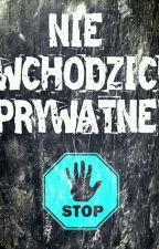 Nie wchodzić! Prywatne! by XDMery