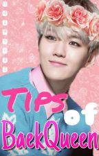 Tips of BaekQueen [ChanBaek] by Nairshii