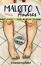 Maldito Andrés  by dani01gomez