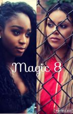 Magic 8  by Starprincess99
