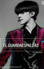 El Guardaespaldas [HunHan] by kipunhun