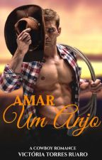 Amar um anjo. by VictoriaTorresRuaro