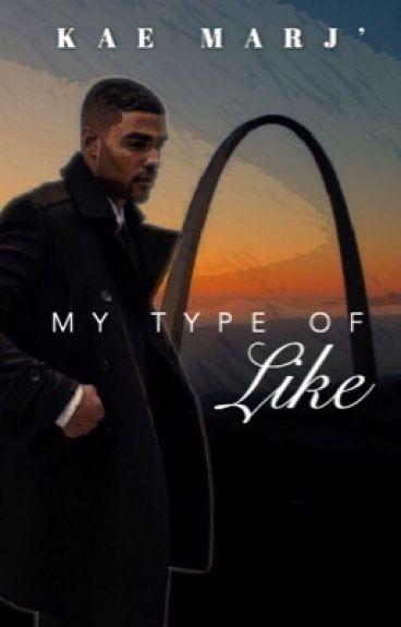 My Type of Like by KAE_MARJ