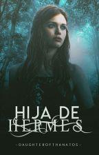 Hija de Hermes. [Jason] *PROXIMAMENTE* by -DaughterOfThanatos-