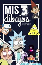 『Mis Dibujos ③』 by -Ashlxy_Wxtch