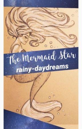 ~The Mermaid Star~ by mondaymermaid