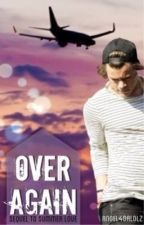 Over Again - Sequel to Summer Love (Harry Styles/ One Direction) by angel4dalolz