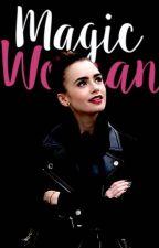 Magic Woman ★J. WILDER by holtzmannn