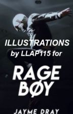 Rage Boy - Illustrations by LLAP115