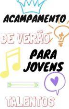 Acampamento de verão para jovens Talentos! by VictoriaPazzini