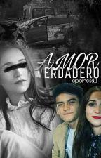 Amor Verdadero |COMPLETA| [ En Edición ] by Happiness1_11