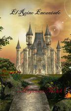 El Reino Encantado by maganun