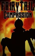 Book Two, Fairy Tail - Compassion by DynamicAmbitions