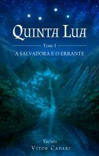 Quinta Lua (universo Ýku'ráv) by VitorCadari