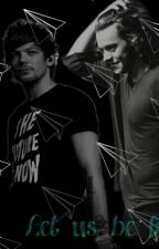 Let us be free |Larry Stylinson| by larrygordafan