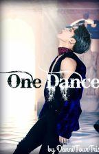One Dance (Yoonmin/One Shot) by DanniFourTris