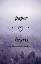 paper hearts by somegirl__