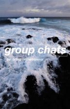 group chats (fandoms) by Bringmethetronnor