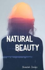 Natural beauty by Shae6501