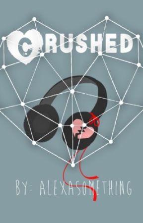 Crushed by AlExAsOmEtHiNg