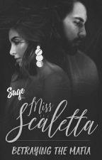 Ms Scaletta : Betraying The Mafia  by NativeBeautie