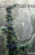 Caught in his Web by Bookreader22334456