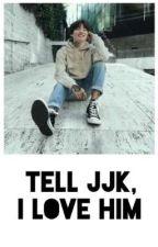 ✔ Tell Jeon Jungkook, i love him.💕 by _littlegolden97