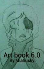 Art book 6.0 by Miahusky