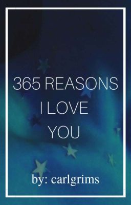 365 Reasons I Love You - 156, 157, 158 - Wattpad
