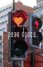 Peau Douce  [pcy+bbh][EM REVISÃO] by byunchu