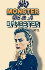 My Monster Girl is a Gangster (Completed) by RedApol14