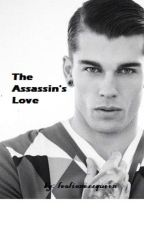 The Assassin's Love [Currently Editing!] by leolionessqueen