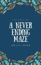 The Never Ending Maze! by ob-LIV-ious16