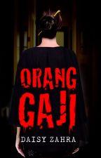 Orang Gaji by dearnovels