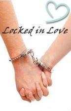 Locked in Love (TDG FanFic Story) by EScarlet