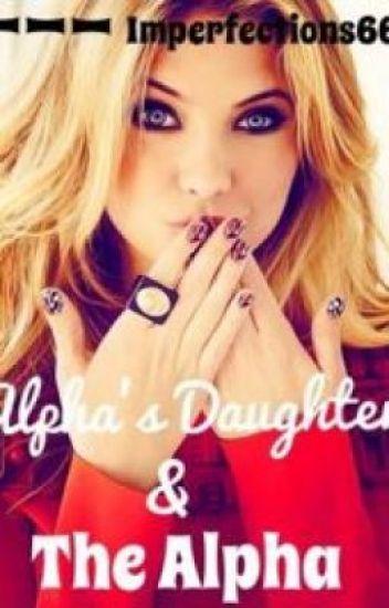Alpha's Daughter & The Alpha