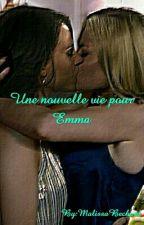 La nouvelle vie d'Emma Swan by SwanQueenMB6