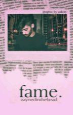 Fame. (Zayn a.u.) by ZaynedInTheHead