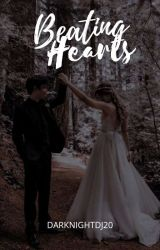 BEATING HEARTS [COMPLETED] (#OneBookClubber)  by DARKNIGHTDJ20