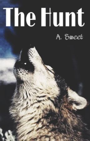 The Hunt: Blood of a Luna by a_sweet_writing