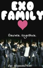 EXO FAMILY❤ {COMPLETE} by chanse21940