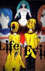 Life of Evil by xxSnow