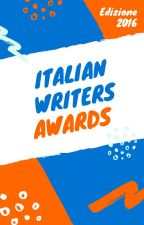 ITALIAN WRITERS AWARDS 2016 by ItalianWritersAwards