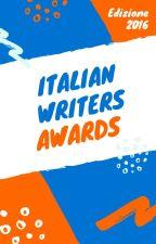 ITALIAN WRITERS AWARDS 2016 by ItalianWritersAwards