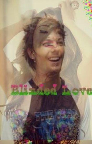 Blinded Love 1D FF