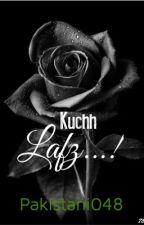 Kuchh lafz....#lovefrompakistan by rukhsar048