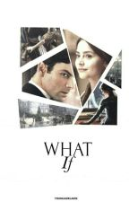 What If • S&S by youngadelaide