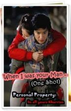 When I was your Man (One shot pare!) by ImAllYoursKharrian
