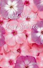 Med School Love Stories by vadiarni