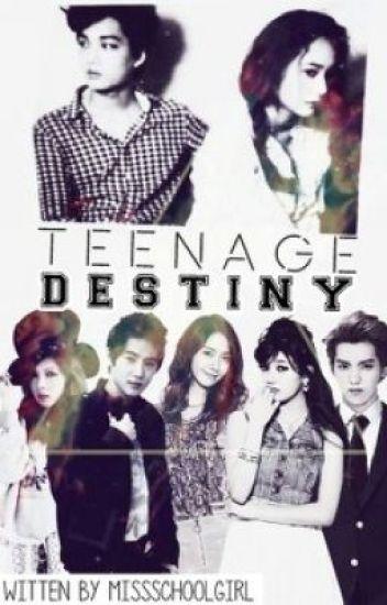 TEENAGE DESTINY